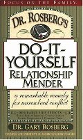 Dr. Rosberg's Do-It-Yourself Relationship Mender: with Study Guide
