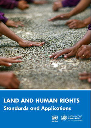 Land and Human Rights: Standards and Applications