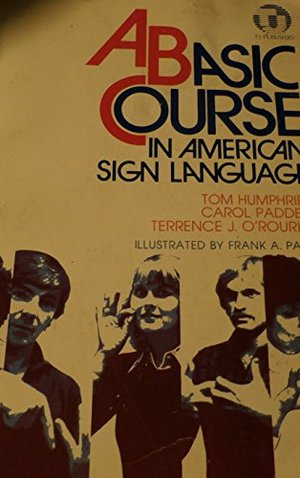 Basic Course in American Sign Language, A
