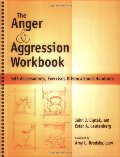 Anger and Aggression Workbook, The