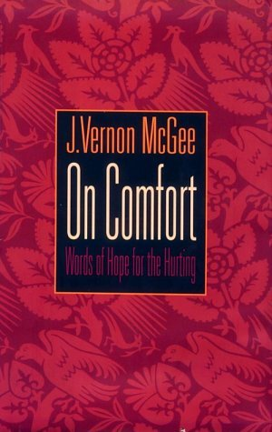 On Comfort: Words of Hope for the Hurting