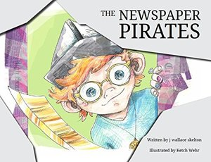 Newspaper Pirates, The