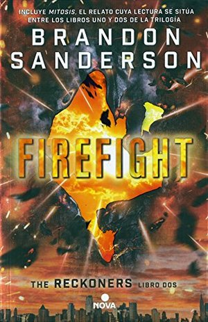 Firefight (Spanish Edition)