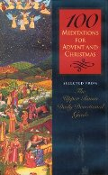 100 Meditations for Advent and Christmas: Selected from the Upper Room Daily Devotional Guide