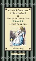 Alice's Adventures in Wonderland & Through the Looking-Glass (Collectors Library)