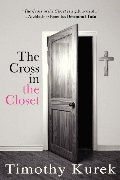 Cross in the Closet, The
