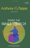 Inside the Small Church (Harvesting the Learnings)