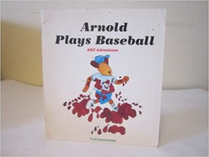 Arnold Plays Baseball (ABC Adventures) Big Book