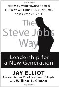 Steve Jobs Way: iLeadership for a New Generation, The