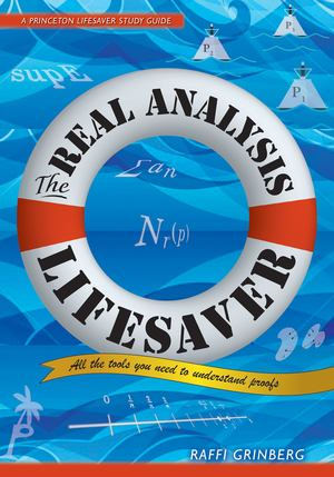 Real Analysis Lifesaver, The