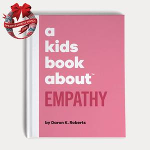 Kids Book about Empathy, A