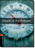 Oxford Bookworms Library: Death in the Freezer: Level 2: 700-Word Vocabulary
