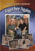 Ken Davis and Bob Stromberg: Together Again, For the First Time