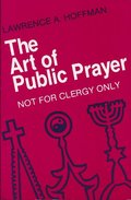 Art of Public Prayer: Not for Clergy Only, The