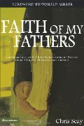 Faith of My Fathers: Conversations with Three Generations of Pastors about Church, Ministry, and Culture (emergentYS)