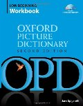 Oxford Picture Dictionary Low Beginning Workbook: Vocabulary reinforcement activity book with 3 audio CDs