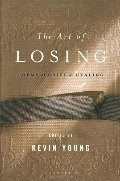 Art of Losing: Poems of Grief and Healing, The