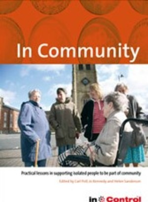 In Community Practical lessons in supporting isolated people to be part of the community