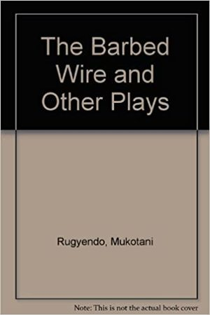 Barbed Wire and Other Plays, The