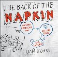 Back of the Napkin: Solving Problems and Selling Ideas with Pictures, The