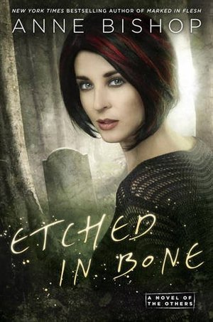 Etched in Bone (A Novel of the Others)