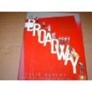 Broadway!: 125 Years of Musical Theatre