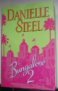 Bungalow 2 by Danielle Steel (large print edition)