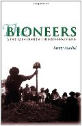 Bioneers: Declarations of Interdependence, The