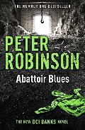 Abattoir Blues: The 22nd DCI Banks Mystery (Inspector Banks 22)