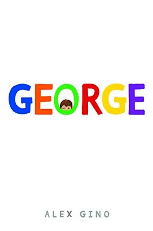 George (Scholastic Press Novels)