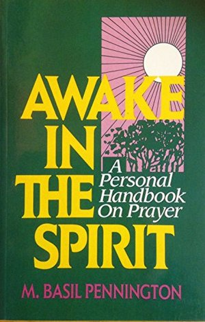 Awake in the Spirit: Personal Handbook on Prayer