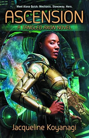 Ascension: A Tangled Axon Novel