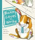 Bunny Loves To Write (Picture Books)