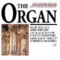 Instruments Of Classical Music: The Organ, The