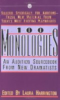 100 Monologues: An Audition Sourcebook from New Dramatists (Mentor Series)