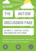 Autism Discussion Page on anxiety, behavior, school, and parenting strategies, The