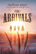 Arrivals: A Novel, The