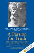 Passion for Truth (Jewish Lights Classic Reprint), A