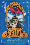 Girl Who Soared Over Fairyland and Cut the Moon in Two, The