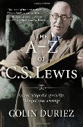 A-Z of C S Lewis: A Complete Guide to His Life, Thoughts and Writings, The