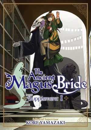 Ancient Magus' Bride Supplement I, The