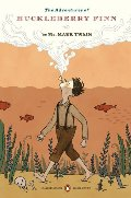 Adventures of Huckleberry Finn: (Penguin Classics Deluxe Edition), The