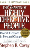 7 Habits of Highly Effective People: Powerful Lessons in Personal Change, The