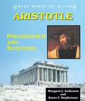 Aristotle: Philosopher and Scientist (Great Minds of Science)