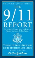 9/11 Report: The National Commission on Terrorist Attacks Upon the United States, The