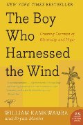 Boy Who Harnessed the Wind: Creating Currents of Electricity and Hope (P.S.), The