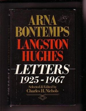 Arna Bontemps-Langston Hughes Letters, 1925-1967
