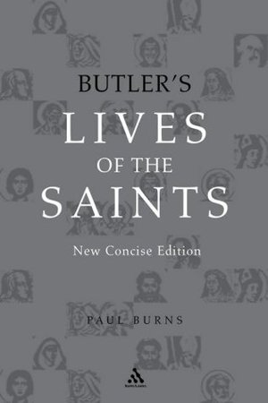 Butler's Lives of the Saints: Concise Edition