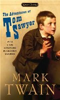 Adventures of Tom Sawyer: Revised Edition (Signet Classics), The
