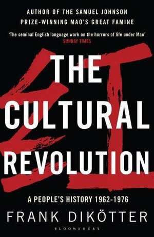Cultural Revolution: A People's History, 1962-1976, The
